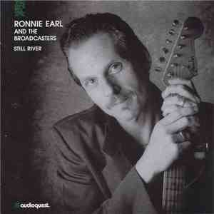 Ronnie Earl And The Broadcasters - Still River flac album