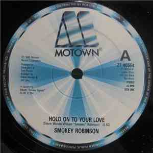 Smokey Robinson - Hold On To Your Love flac album