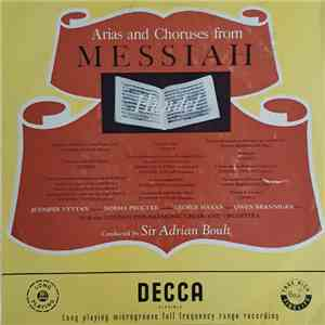 "Sir Adrian Boult, Jennifer Vyvyan, Norma Procter, George Maran, Owen Brannigan With The London Philharmonic Choir & Orchestra, Handel - Arias And Choruses From ""Messiah"" flac album"