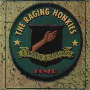 The Raging Honkies - Boner flac album