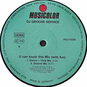 D.J. Groove Service - U Can Touch This Mix (With Fun) flac album