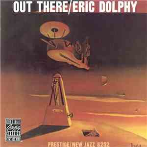 Eric Dolphy - Out There flac album