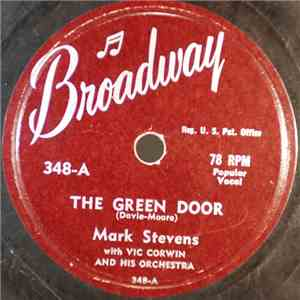 Mark Stevens With Vic Corwin And His Orchestra / Jack Richards  With Vic Corwin And His Orchestra - The Green Door / Cindy, Oh Cindy flac album