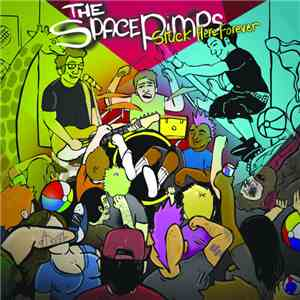 The SpacePimps - Stuck Here Forever flac album