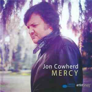 Jon Cowherd - Mercy flac album