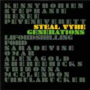 Steal Vybe - Generations flac album