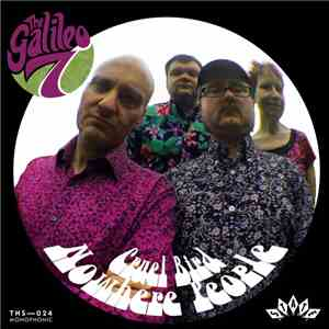 The Galileo 7 - Cruel Bird / Nowhere People flac album