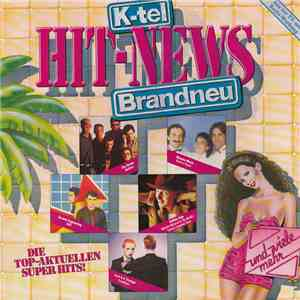Various - K-Tel Hit-News Brandneu flac album