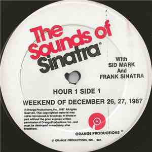 Sid Mark And Frank Sinatra - The Sounds Of Sinatra - Weekend Of December 26, 27, 1987 flac album