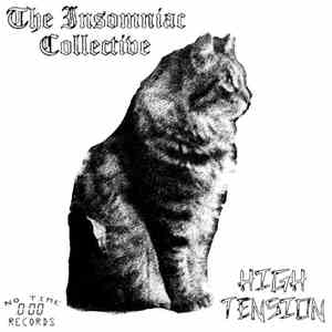 The Insomniac Collective, High Tension - OC - High Tension / The Insomniac Collective Split flac album