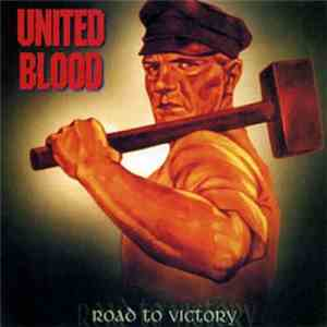 United Blood  - Road To Victory flac album