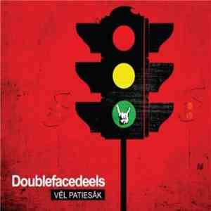 Double Faced Eels - Vēl Patiesāk flac album