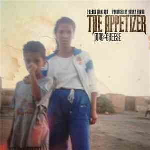 French Montana - Mac & Cheese: The Appetizer flac album