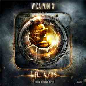 Weapon X - Hell Awaits (Nightmare Anthem) flac album