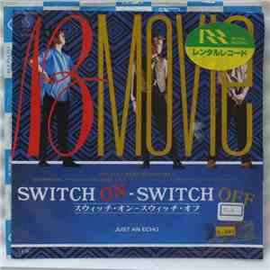 B-Movie - Switch On - Switch Off flac album