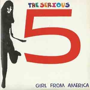 The Serious Five - Girl From America flac album