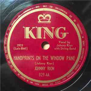 Johnny Rion - Handprints On The Window Pane / The Blind Child's Prayer flac album
